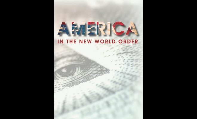 America-in-the-New-World-Order-part-1