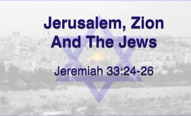 Jerusalem-Zion-and-the-Jews