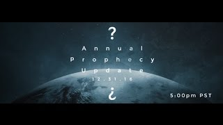Prophecy-Update-2016-Whats-Coming-in-2017
