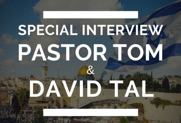 Prophecy-Update-Current-State-of-Israel-Pastor-Tom-and-David-Tal