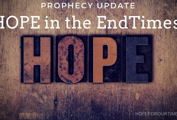 Prophecy-Update-HOPE-in-the-EndTimes