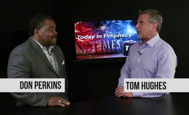 Prophecy-Update-Israel-Update-with-Don-Perkins-and-Pastor-Tom-Hughes-pt-2