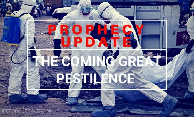 Prophecy-Update-The-Coming-Great-Pestilence