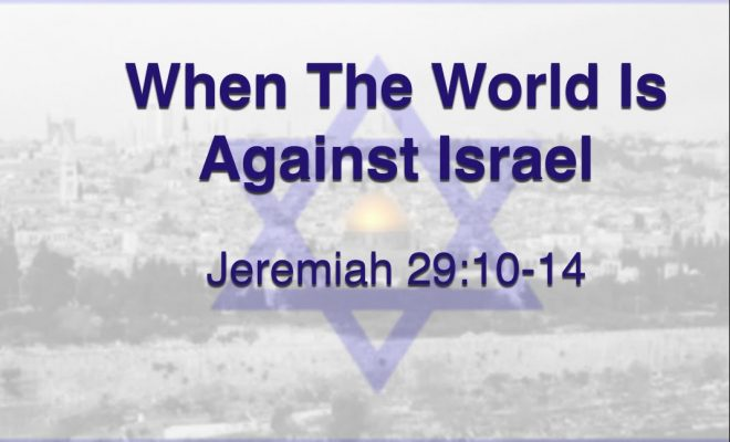 When-the-World-is-Against-Israel