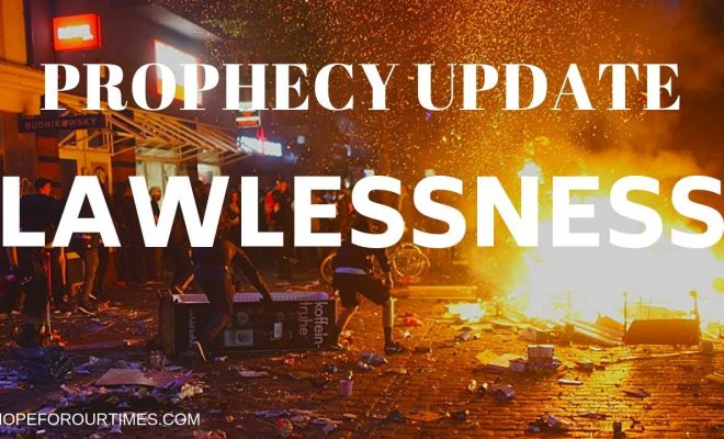 Prophecy-Update-Lawlessness