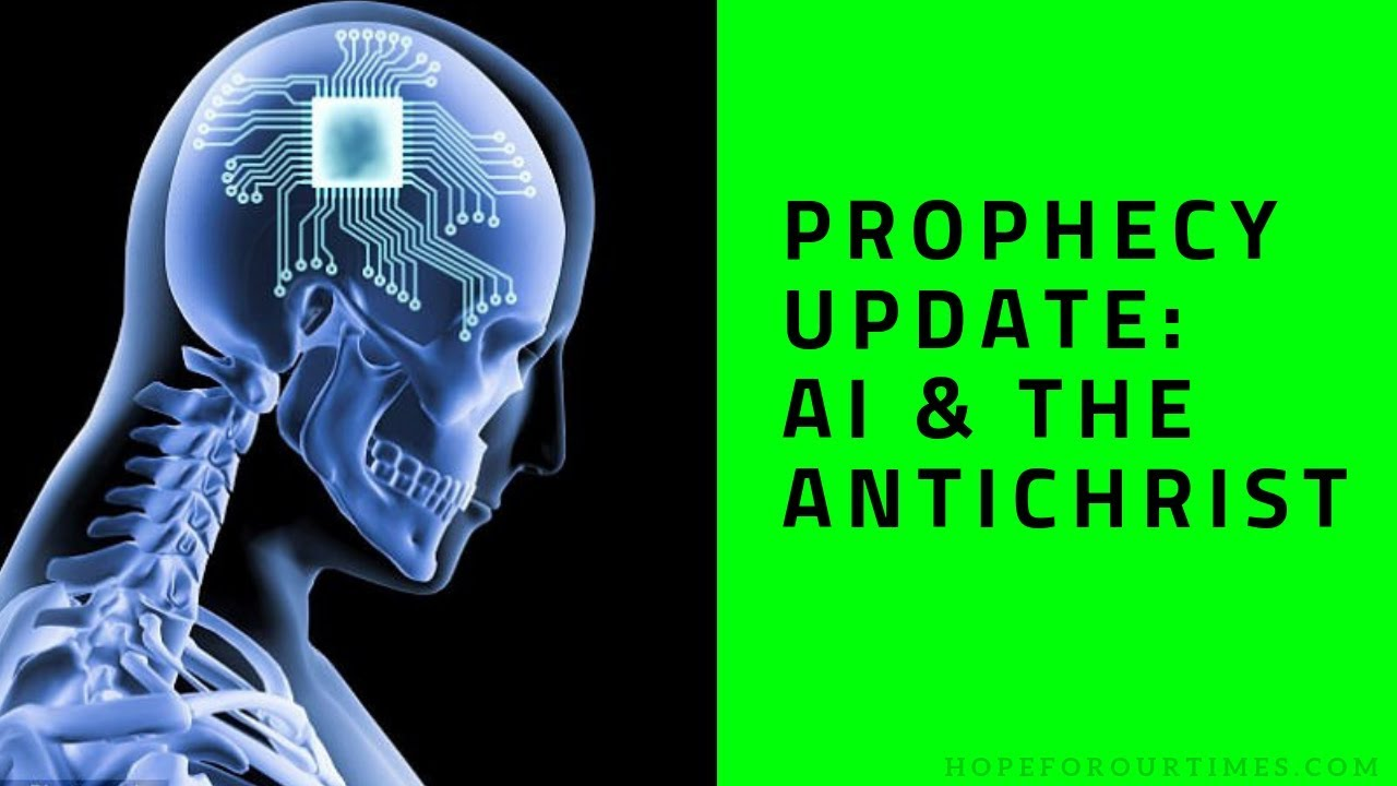 Prophecy-Update-AI-and-the-Antichrist