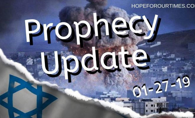 Prophecy-Update-01-27-19