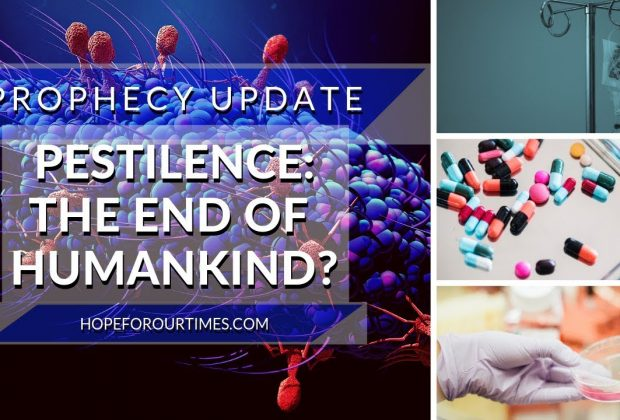 Prophecy-Update-Pestilence-The-End-of-Humankind