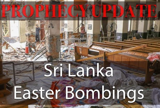 Prophecy-Update-Sri-Lanka-Easter-Bombings