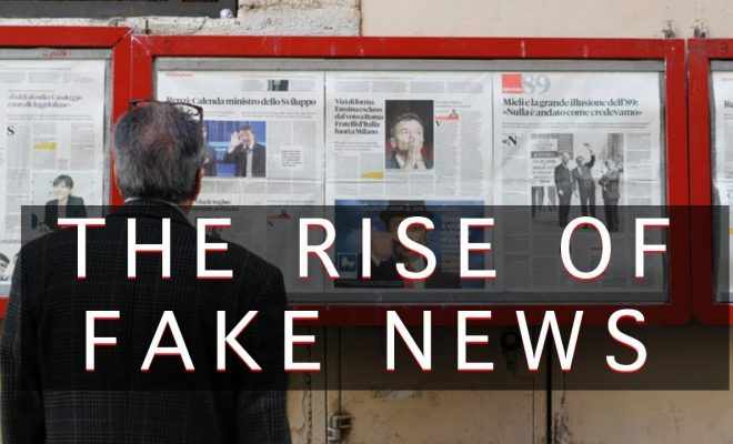 The-Rise-of-Fake-News