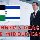 Kushners-Peace-in-the-Middle-East-Prophecy-Update