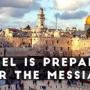 Israel-is-Preparing-for-the-Messiah-Prophecy-Update
