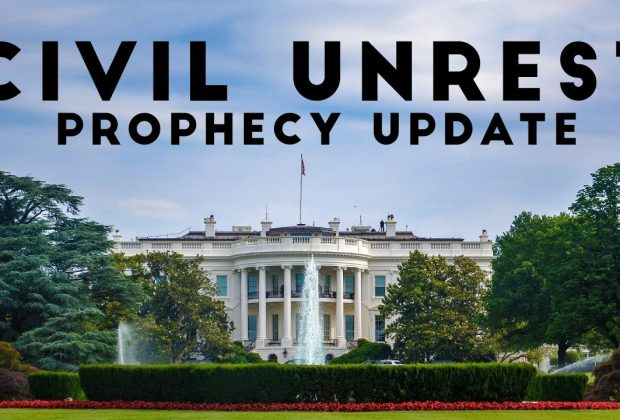 Civil-Unrest-on-the-Rise-Prophecy-Update