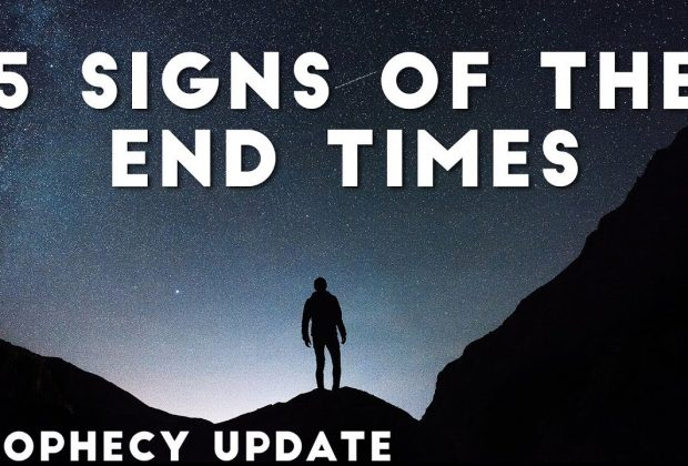 5-Signs-of-the-End-Times-Prophecy-Update