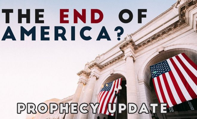 The-End-of-America-Prophecy-Update
