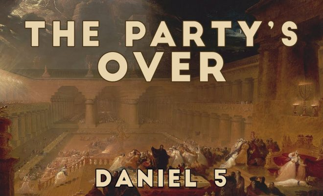 The-Partys-Over-Daniel-5