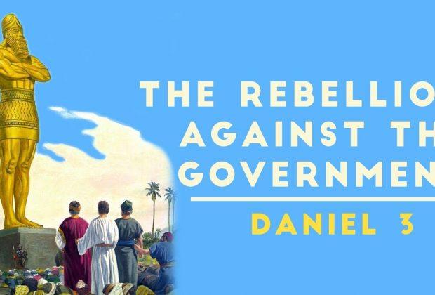 The-Rebellion-Against-the-Government-Daniel-3