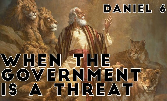 When-the-Government-is-a-Threat-Daniel-6