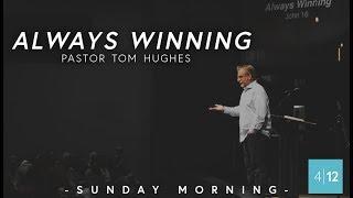 Always-Winning-Pastor-Tom-Hughes