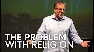 The-Problem-With-Religion