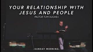 Your-Relationship-With-Jesus...-God-Became-Man-Pastor-Tom-Hughes