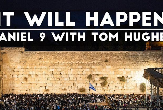 It-Will-Happen-Daniel-9-with-Tom-Hughes