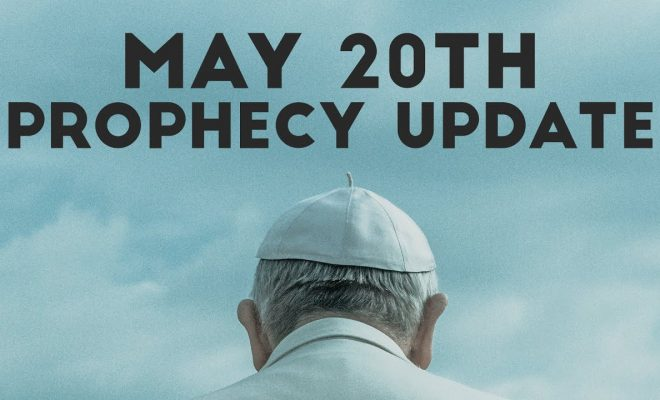 May-20th-Prophecy-Update-with-Tom-Hughes